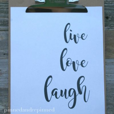 Free Printable LIVE, LOVE, LAUGH Quote