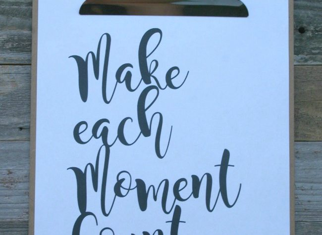 make each moment count free printable