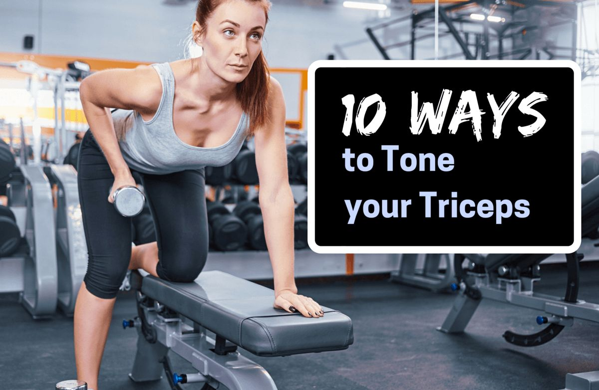 10-ways-to-tone-your-triceps