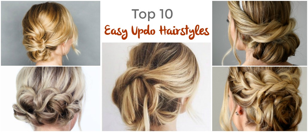 Sensational Top 10 Easy Updo Hairstyles Pinned And Repinned Hairstyles For Women Draintrainus