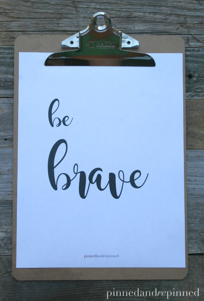 BE BRAVE Printable Quote