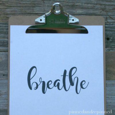 Free Printable BREATHE Quote