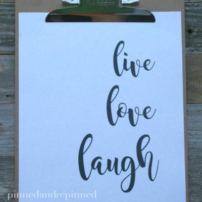 Free Printable LIVE, LOVE, LAUGH Quote