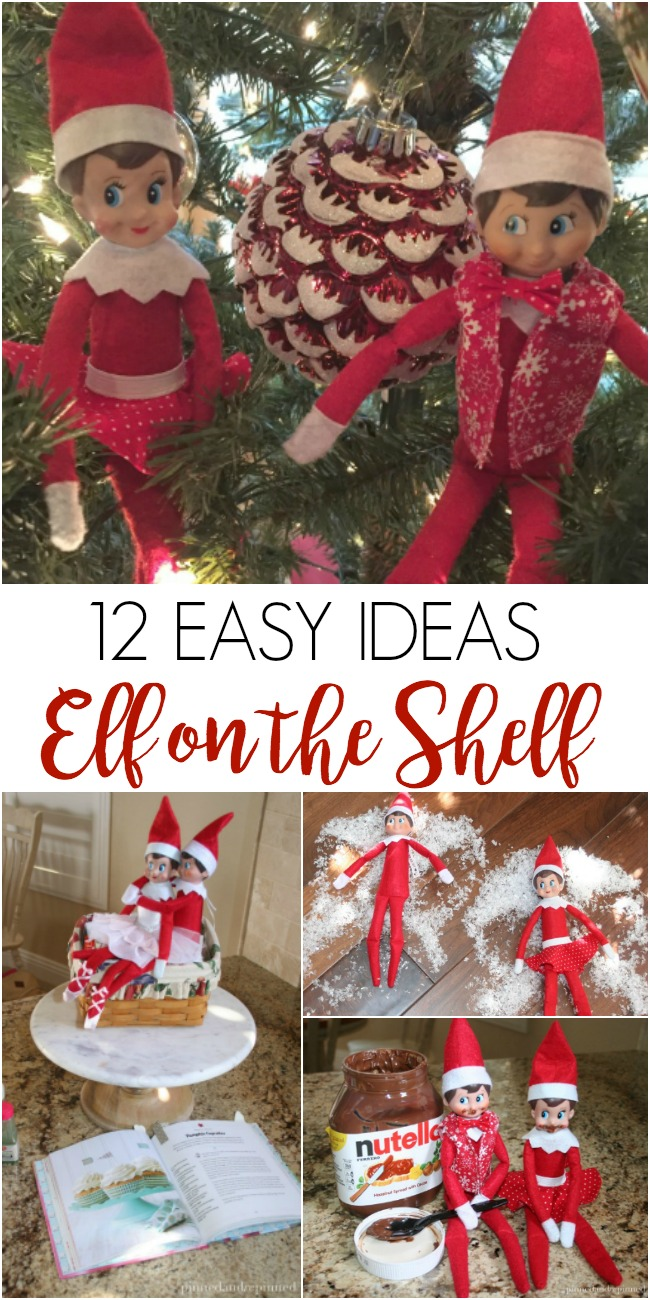 12 Easy Elf on the Shelf Ideas