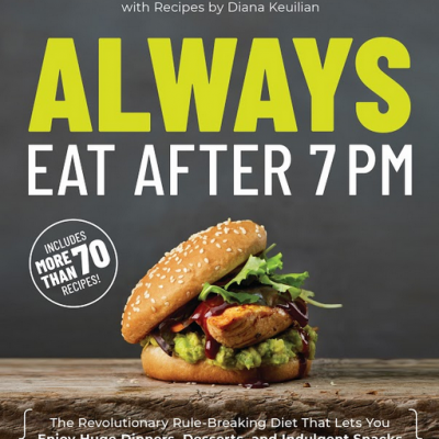 An Introduction to Always Eat After 7 PM